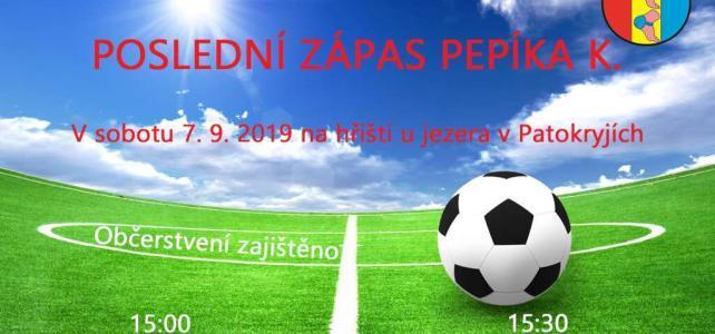 Poslední zápas Pepíka K.